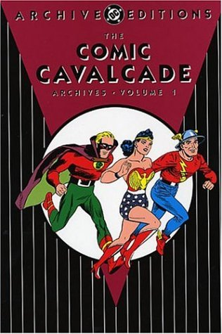 The Comic Cavalcade Archives Vol. 1 Cover