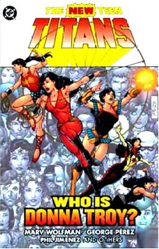 The New Teen Titans: Who Is Donna Troy? cover