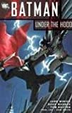 Batman: Under the Hood, Vol. 1