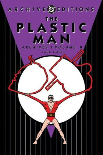 The Plastic Man Archives Vol. 8 Cover