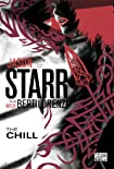 The Chill by Jason Starr and Mick Bertilorenzi