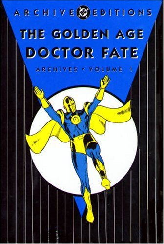 The Golden Age Doctor Fate Archives Vol. 1 Cover