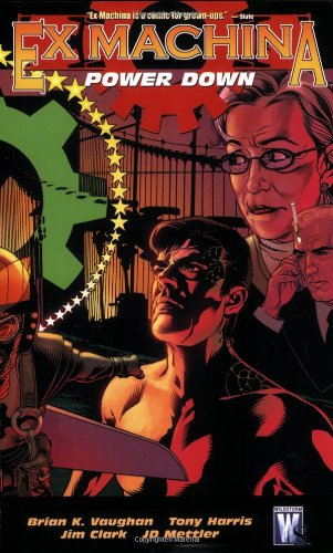 Ex Machina, Vol. 6: Power Down, Vaughan, Brian K.; Harris, Tony