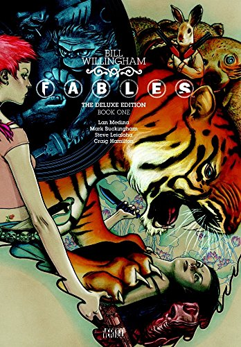 Fables: The Deluxe Edition Book One - Bill WillinghamMark Buckingham, Lan Medina