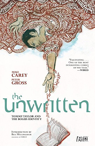 Unwritten Vol. 1: Tommy Taylor and the Bogus Identity, Carey, Mike