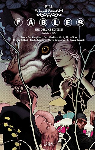 Fables: The Deluxe Edition Book Two - Bill WillinghamVarious