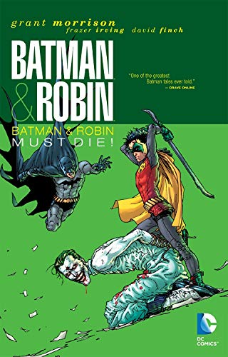 Batman & Robin Vol. 3: Batman & Robin Must Die!