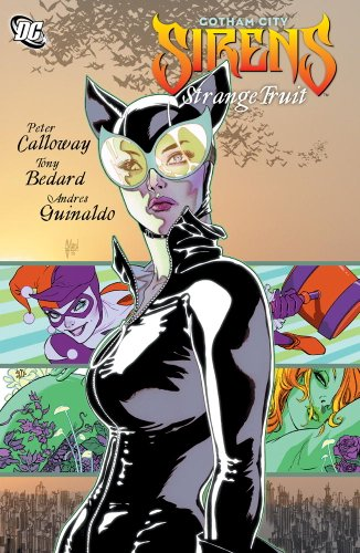 Gotham City Sirens: Strange Fruit
