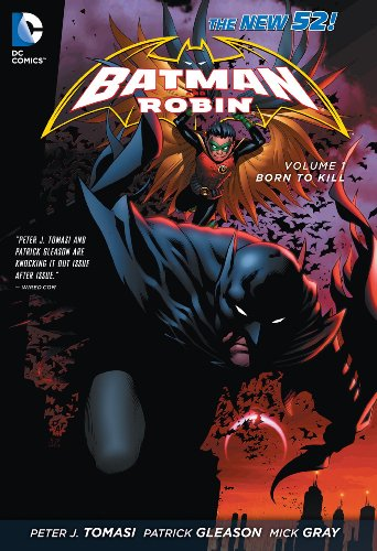 Batman & Robin Vol. 1: Born to Kill (The New 52)