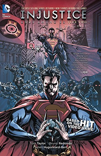 Injustice: Gods Among Us: Year Two Vol. 1 - Tom TaylorBruno Redondo