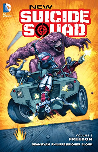 New Suicide Squad Volume 3: Freedom - Sean Ryan