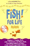 Buy Fish for Life: A Remarkable Way to Achieve Your Dreams from Amazon