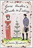 Jane Austen's Guide to Dating by Lauren Henderson