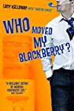Buy Who Moved My Blackberry? from Amazon