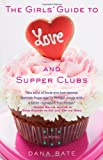 Love and Supper Clubs