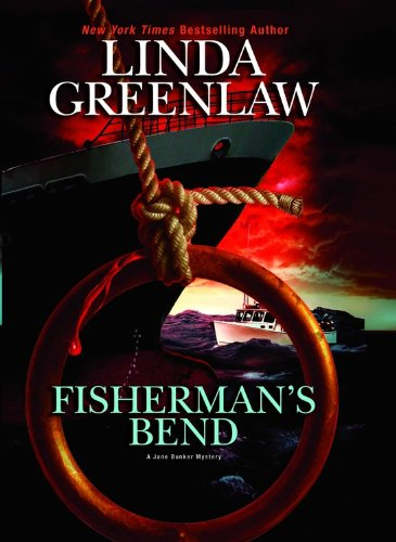 Fisherman's Bend (Jane Bunker), Greenlaw, Linda