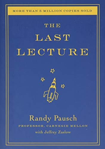 The Last Lecture, Pausch, Randy