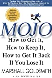 Buy Mojo: How to Get It, How to Keep It, How to Get It Back if You Lose It from Amazon