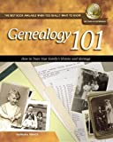 Genealogy 101: How to Trace Your Family's History and Heritage