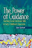The Power of Guidance: Teaching Social-Emotional Skills in Early Childhood Classrooms