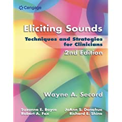 Eliciting Sounds : Strategies and Techniques for Clinician