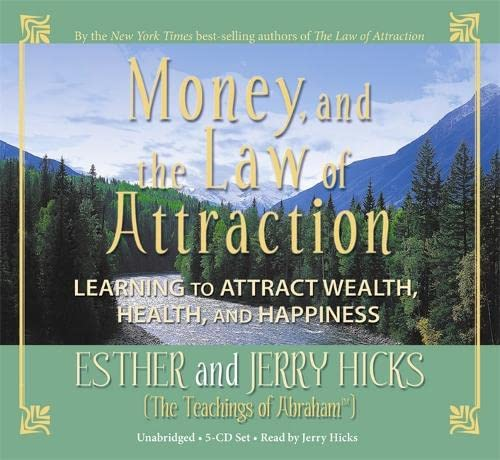 Money, and the Law of Attraction 8-CD set: Learning to Attraction Wealth, Health, and Happiness