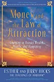 Buy Money, and the Law of Attraction: Learning to Attract Wealth, Health, and Happiness from Amazon