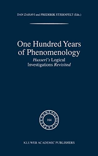 One Hundred Years of Phenomenology: Husserl's Logical Investigations Revisited [Hardcover]