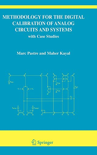 Book Cover: Methodology for the Digital Calibration of Analog Circuits and Systems: with Cas