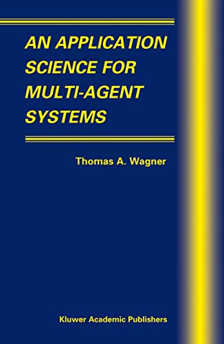Book Cover: An Application Science for Multi-Agent Systems (Multiagent Systems, Artificial S