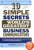 review and buy 10 Simple Secrets of the World's Greatest Business Communicators