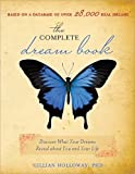 The Complete Dream Book: Discover What Your Dreams Reveal about You and Your Life  (Book Cover May Vary)