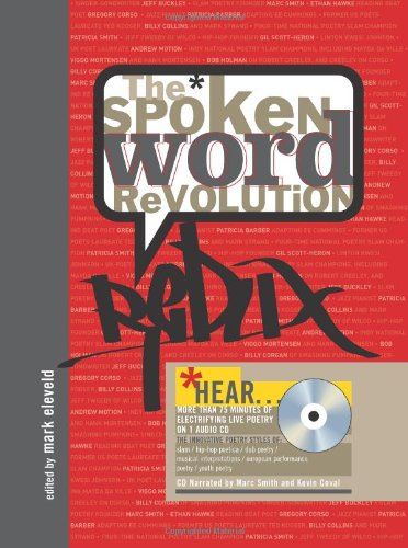 The Spoken Word Revolution Redux (A Poetry Speaks Experience), Eleveld, Mark