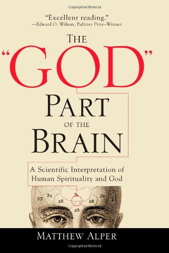 "The ""God"" Part of the Brain, by Matthew Alper"