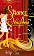 Strange Neighbors by Ashlyn Chase