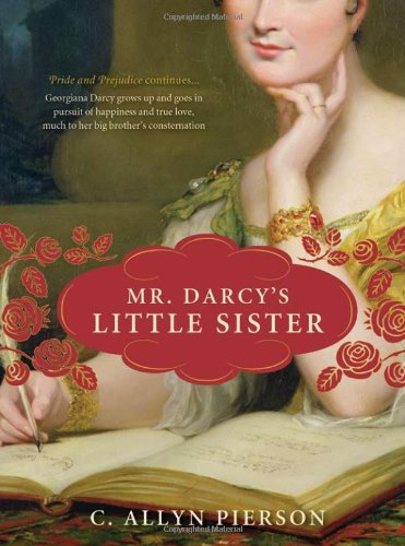 Cover of Mr. Darcy's Little Sister