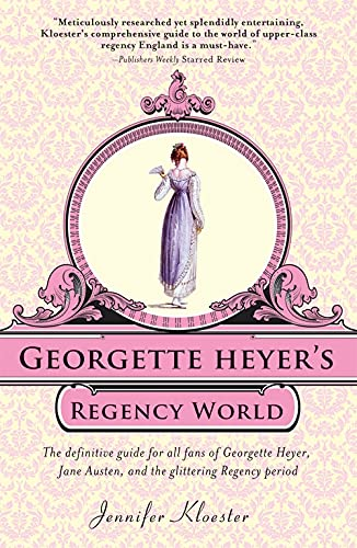 cover of Georgette Heyer's Regency World by Jennifer Kloester