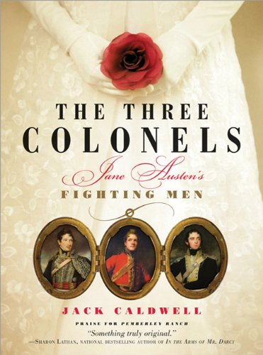 Cover of The Three Colonels: Jane Austen's Fighting Men