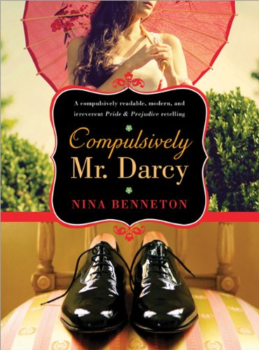 Cover of Compulsively Mr. Darcy by Nina Benneton