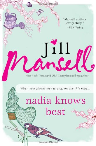 Cover of Nadia Knows Best by Jill Mansell
