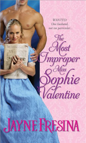 The Most Improper Miss Sophie Valentine by Jayne Fresine