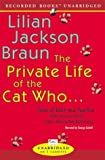The Private Life of the Cat Who ...: Tales of Yoko and Kim from the Journals of James... by  Lilian Jackson Braun, George Guidall (Narrator) (Audio Cassette - October 2003) 