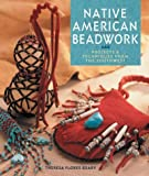 Native American Beadwork : Projects & Techniques from the Southwest
