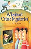 Whodunit Crime Mysteries by  Hy Conrad (Author) (Paperback - November 2003)