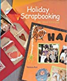 Holiday Scrapbooking: 200 Page Designs