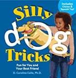 Silly Dog Tricks