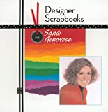 Designer Scrapbooks with Sandi Genovese