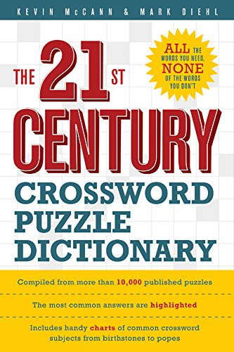 The 21st Century Crossword Puzzle Dictionary, McCann, Kevin; Diehl, Mark