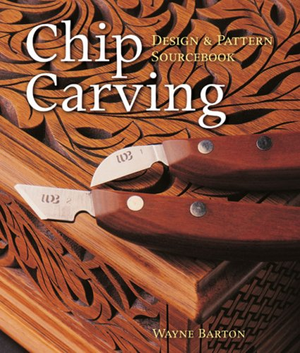 Chip Carving: Design & Pattern Sourcebook