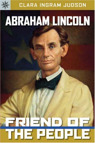 [Abraham Lincoln, Friend of the People]